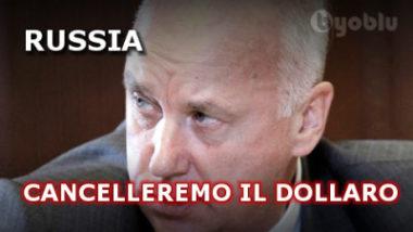 Russia: cancelleremo il dollaro USA | Informare per Resistere