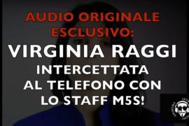 LA RAGGI INTERCETTATA AL TELEFONO CON LO STAFF DEL M5S!