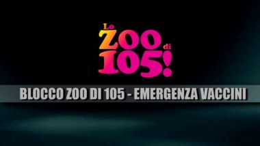 BLOCCO ZOO DI 105 – EMERGENZA VACCINI ( 25/5/2017)