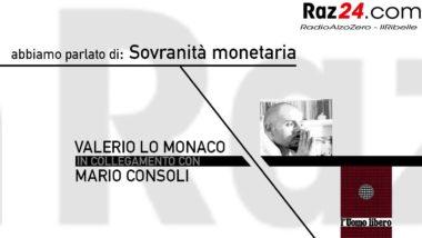 Sovranità monetaria: RAZ24 ha parlato con Mario Consoli