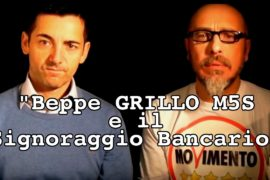 Read more about the article Beppe GRILLO M5S e il Signoraggio bancario