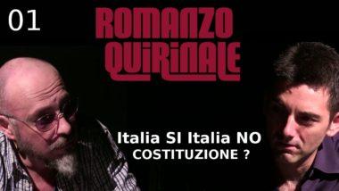 01 ROMANZO QUIRINALE – ITALIA SI – ITALIA NO
