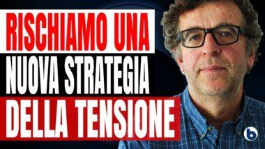 Rischiamo una nuova Strategia della Tensione – Ugo Mattei