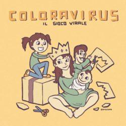 Ho inventato un nuovo gioco, si chiama #COLORAVIRUS
