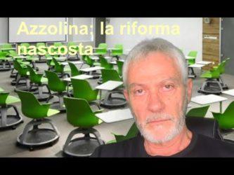 Attenzione : Cosa si nasconde dietro alla riforma della scuola proposta dalla Azzolina?