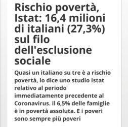 Istat: 16,4 milioni di italiani (27,3%) a rischio povertà o sul filo dell'esclusione sociale (dati pre covid) )